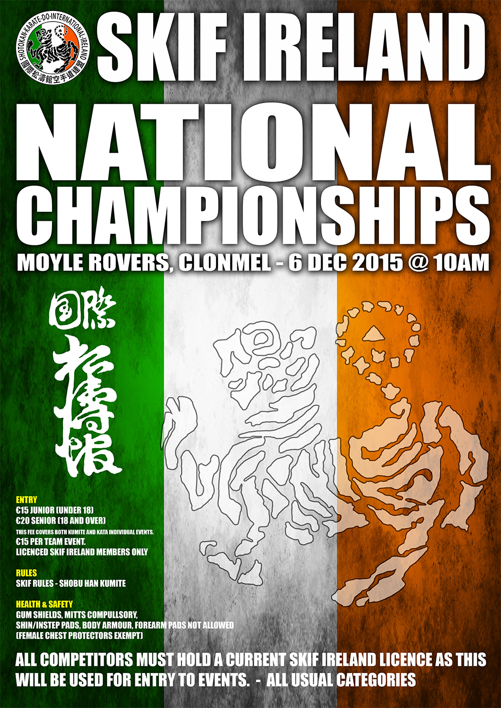The SKIF Ireland National Championships 2015 will take place in Moyle Rovers GAA on December 6th 2015