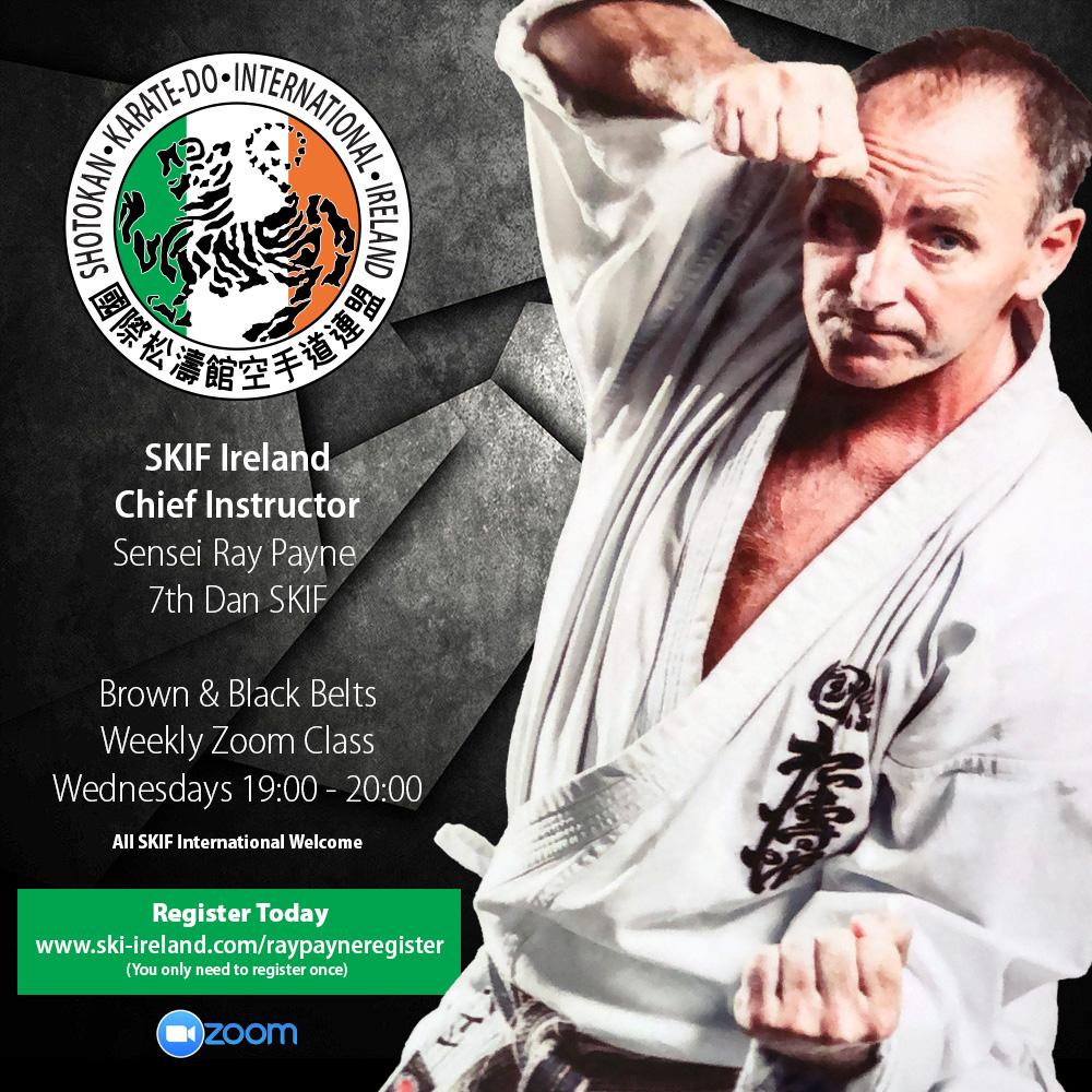 Weekly SKIF Ireland Chief Instructor Sessions: Sensei Ray Payne 7th Dan SKIF